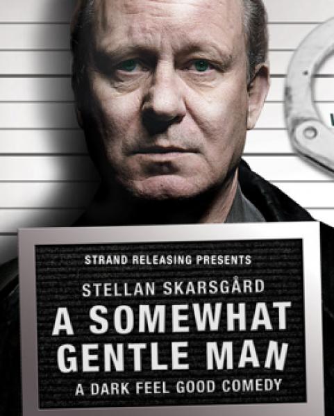 A somewhat Gentle Man <br> <i>(En ganske snill mann)</i>